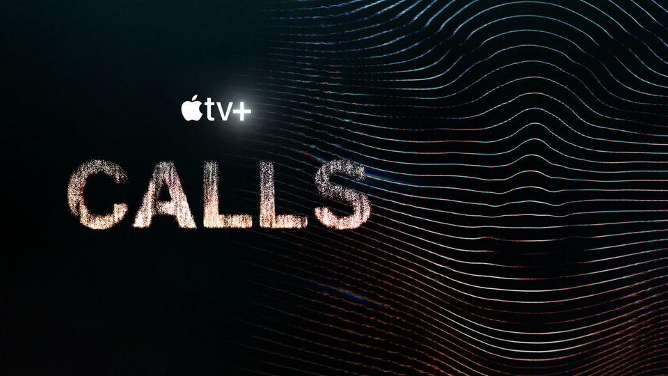 """""""Calls"""" auf Apple TV+ startet am 19. März"""