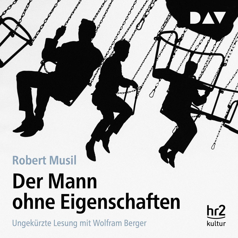 Hörbuchtipp Robert Musil Der Mann ohne Eigenschaften