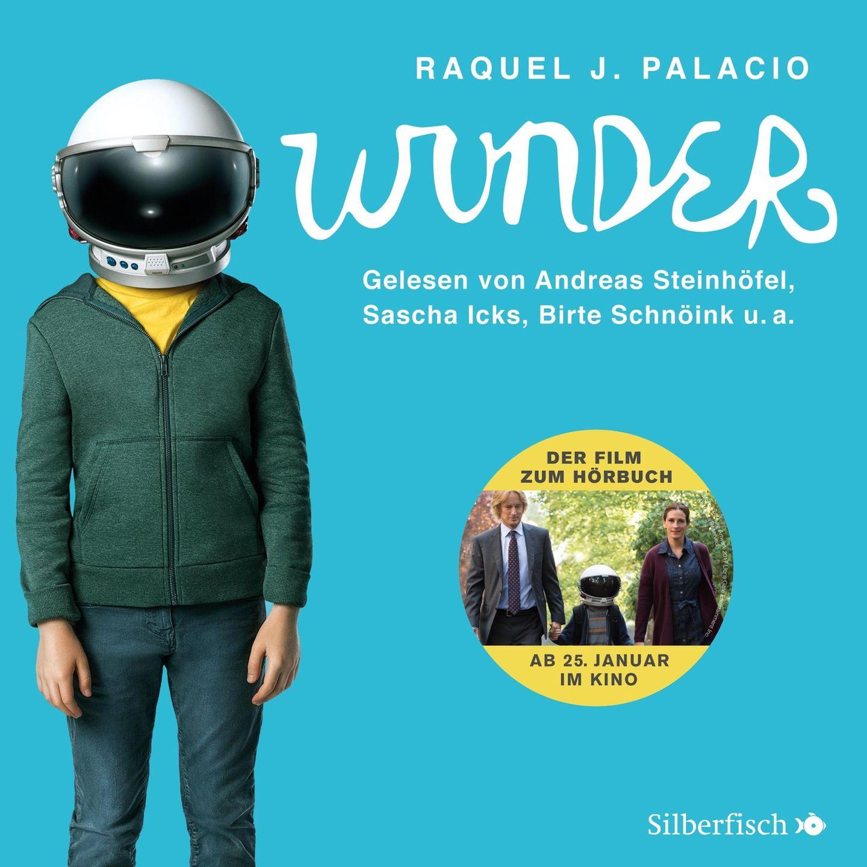 Hörbuchtipp Raquel J Palacio: Wunder