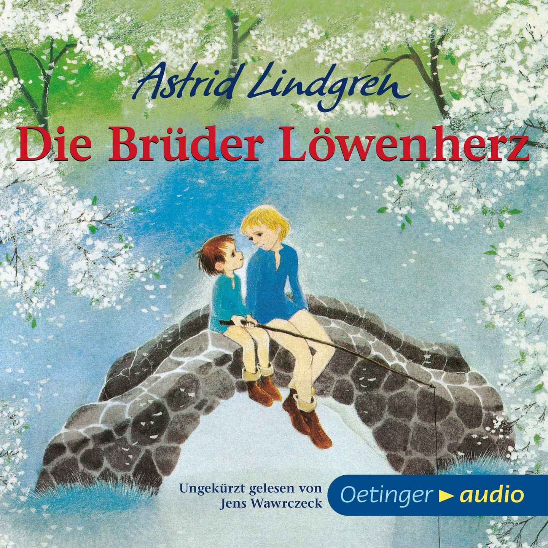 Höbuchtipp Astrid Lindgren: Die Brüder Löwenherz