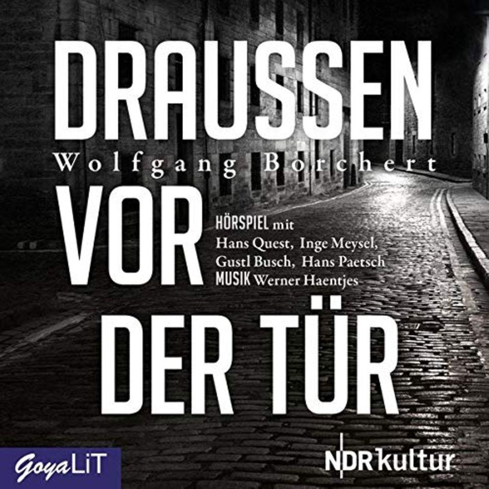 """Wolfgang Borchert: """"Draußen von der Tür"""""""