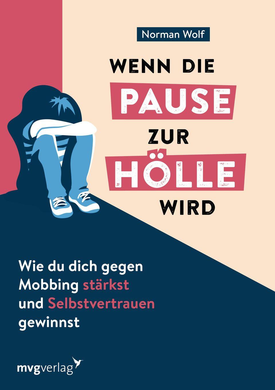 """Buchcover """"Wenn die Pause zur Hölle wird"""" von Norman Wolf"""