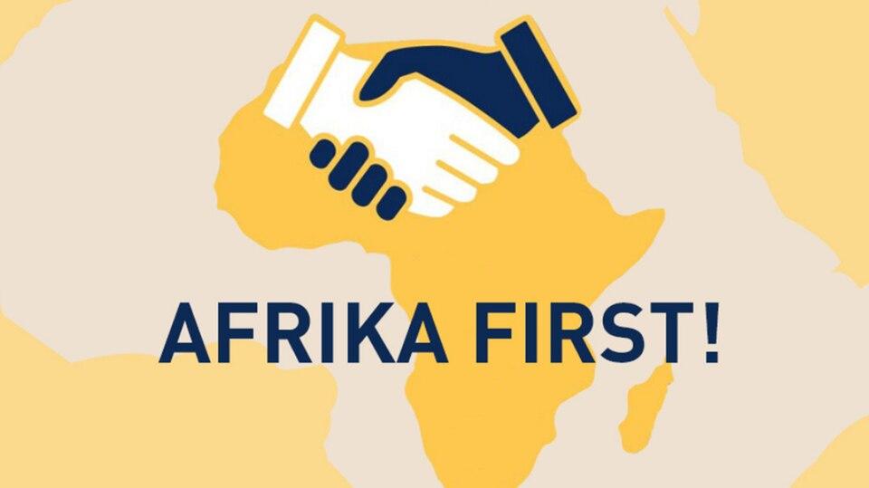 """""""Afrika First!"""""""