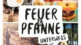 Mehr Rezepte für unterwegs in: Feuer & Pfanne von Astrid Schuld und Jan Herbolsheimer. Erschienen im Christian Verlag. Hier für 24,99 Euro erhältlich.