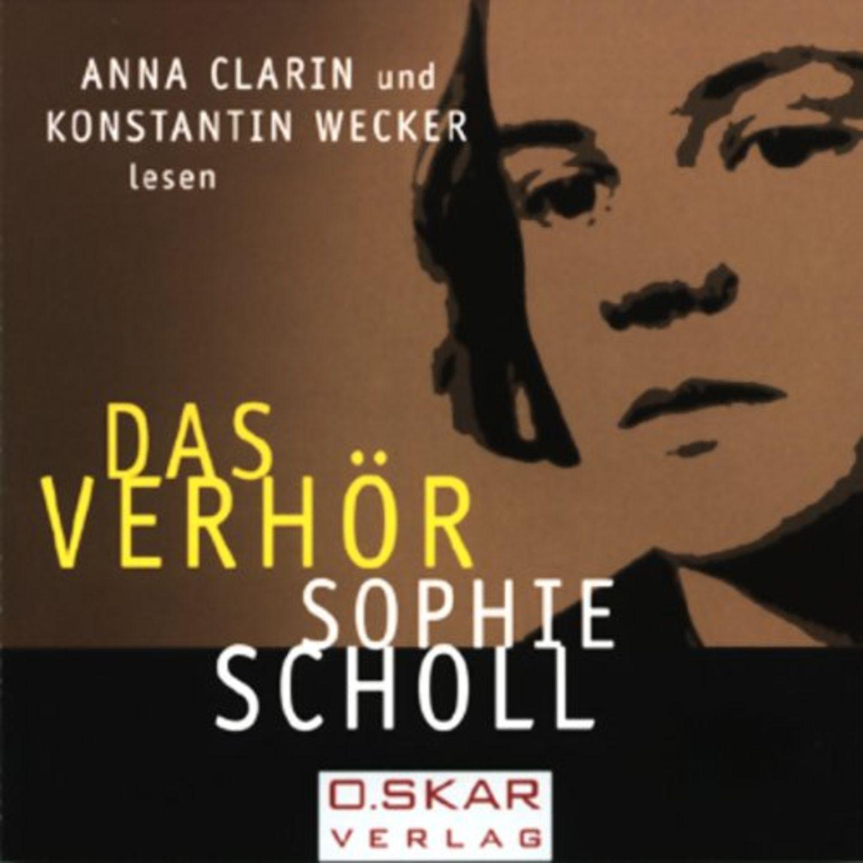 Hörbuch Sophie Scholl – Das Verhör