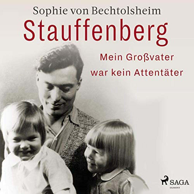 Hörbuch Stauffenberg – Mein Großvater war kein Attentäter
