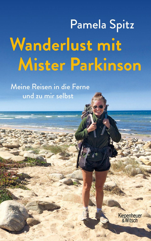 """""""Wanderlust mit Mister Parkinson"""" von Pamela Spitz erscheint im Verlag Kiepenheuer & Witsch und kostet 18 Euro. Auf ihrem englischsprachigen Blog """"Wanderlust with P"""" erzählt sie von ihren Abenteuern."""