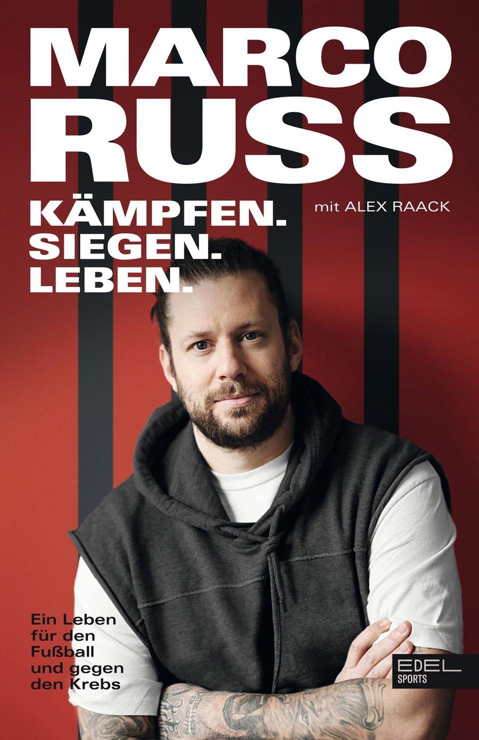 """Marco Russ  """"Kämpfen. Siegen. Leben – ein Leben für den Fußball und gegen den Krebs""""  240 Seiten  19,95 Euro  ISBN978-3841907790"""