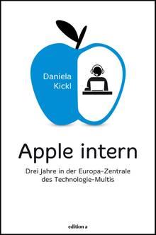 Daniela Kickls persönliche Abrechnung mit Apple erscheint am 18. März bei edition a