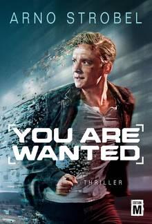 """You Are Wanted"" von Arno Strobel"
