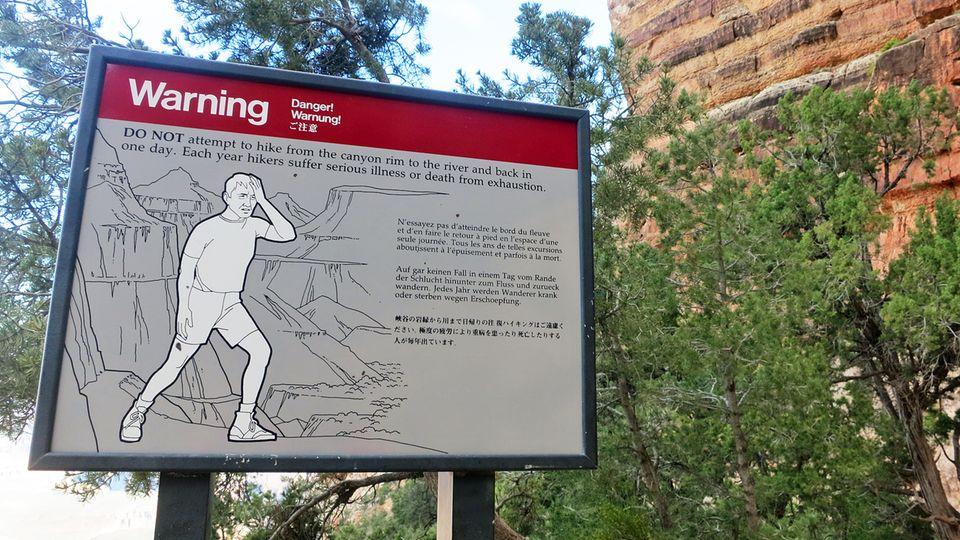 Warnung vor dem Abstieg in die Tiefe des Grand Canyon