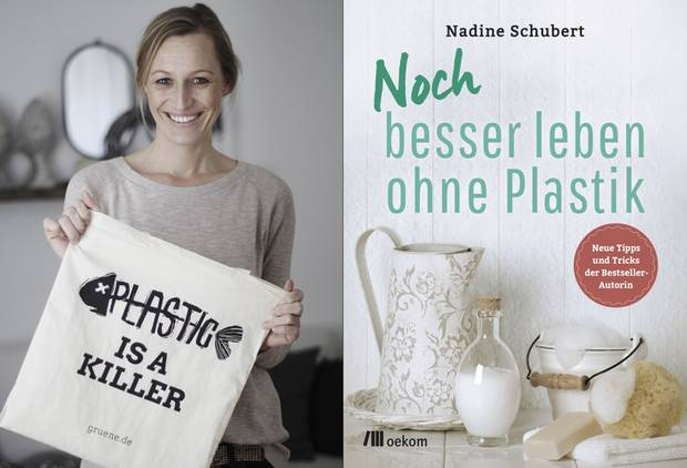 """Nadine Schuberts neues Buch """"Noch besser leben ohne Plastik"""" erscheint am 4. September im oekom Verlag"""