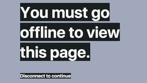 You must go offline to view this page