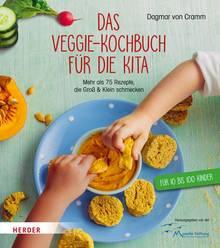"""Veggie-Rezepte für die Kita finden Sie hier: """"Das Veggie-Kochbuch für die Kita"""", das von Dagmar von Cramm entwickelt wurde. Die Rezepte sind bei Kita-Köchin Astrid Niessen fest im Repertoire."""