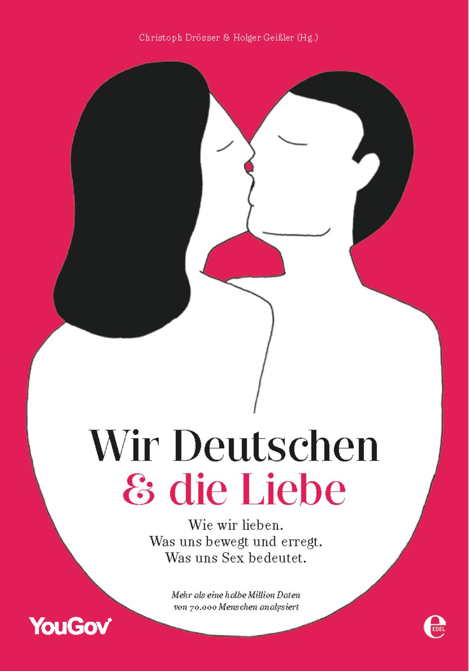 """""""Wir Deutschen & die Liebe""""; von Christoph Drösser und Holger Geißler (Hg.); Edel Books,17,95 Euro"""