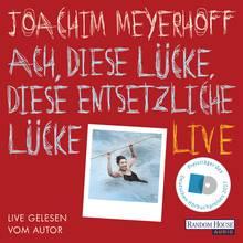 Cover von Joachim Meyerhoff - Diese Lücke, diese entsetzliche Lücke