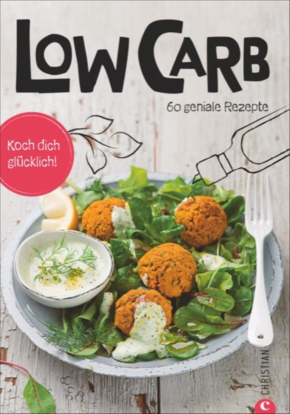 "Mehr Low Carb Rezepte in: ""Low Carb. 60 geniale Rezepte"". Christian Verlag. 112 Seiten. 10 Euro."