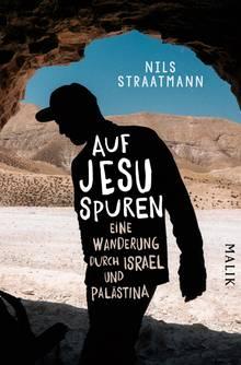 """Mehr von Nils Straatmans Wanderung durch Israel und Palästina finden Sie hier: """"Auf Jesu Spuren"""". Piper Verlag. 304 Seiten. 16 Euro."""