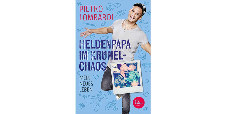 Buchcover – Pietro Lombardi: Heldenpapa im Krümelchaos