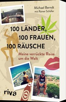 """Das Buch """"100 Länder, 100 Frauen, 100 Räusche"""" erscheint im Riva-Verlag"""