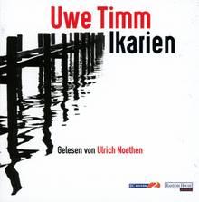 """Das Hörbuchcover """"Ikarien"""" von Uwe Timm"""