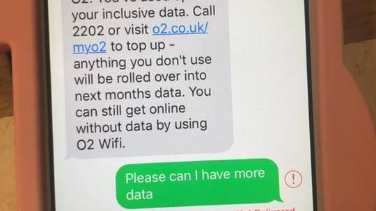 "SMS an O2: ""Please can I have more data"""