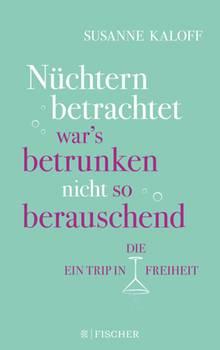 Susanne Kaloff Im Interview Mein Jahr Ohne Alkohol Hat Mich
