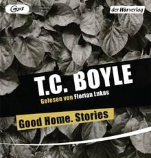 """Die """"Good Home. Stories"""" von T.C. Boyle gibt es bei Audible zum Download. Die elf Stunden liest der Schauspieler Florian Lukas."""