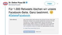 Tweet von Dr. Oetker: Für 1000 Retweets löschen wir unsere Facebook-Seite