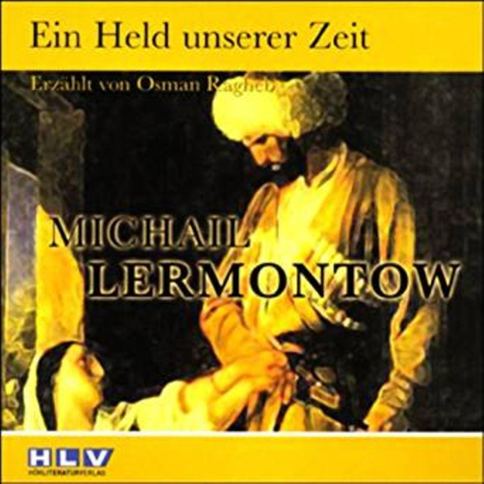 """Michail Lermontow: """"Ein Held unserer Zeit"""""""