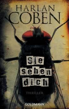 """Harlan Coben: """"Sie sehen Dich"""""""