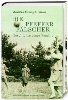 """""""Die Pfefferfälscher"""" von Monika Sznajderman, Suhrkamp, 280 Seiten, 28 Euro"""
