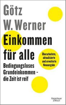 Götz W. Werner: Einkommen für alle