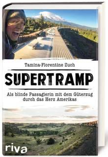 """Die Begegnungen während und die Gedanken zu ihrer Reise hat Tamina Florentine Zuch aufgeschrieben: """"Supertramp – Als blinde Passagierin mit dem Güterzug durch das Herz Amerikas"""", Riva, 352 Seiten, 14,99 Euro"""