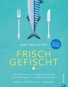 """Mehr zum Thema nachhaltigen Fischfang in : """"Frisch gefischt"""" von Bart van Olphen. Christian Verlag. 400 Seiten. 39,99 Euro."""