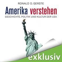 """""""Amerika verstehen - Geschichte, Politik und Kultur der USA"""" gibt es als Download bei Audible. Die Hörbuchfassung ist ungekürzt und wird von Olaf Pessler gelesen."""
