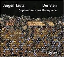 Jürgen Tautz: Der Bien. Superorganismus Honigbiene. Fast zweieinhalb Stunde berichtet Deutschlands führender Bienenforscher über die wissenschaftliche Forschung zur Honigbiene. Das Hörbuch gibt es bei Audible zu Download.