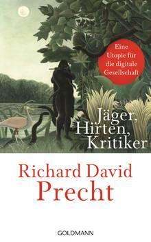"""Das Buch von Richard David Precht """"Jäger, Hirten, Kritiker - Utopie einer digitalen Gesellschaft"""" ist bei Audible als Hörbuch erhältlich."""