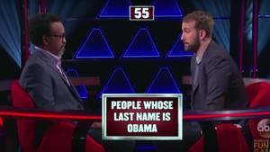 """Bei dieser Frage blamiert sichder Teilnehmer: """"Leute mit dem Nachnamen Obama"""""""