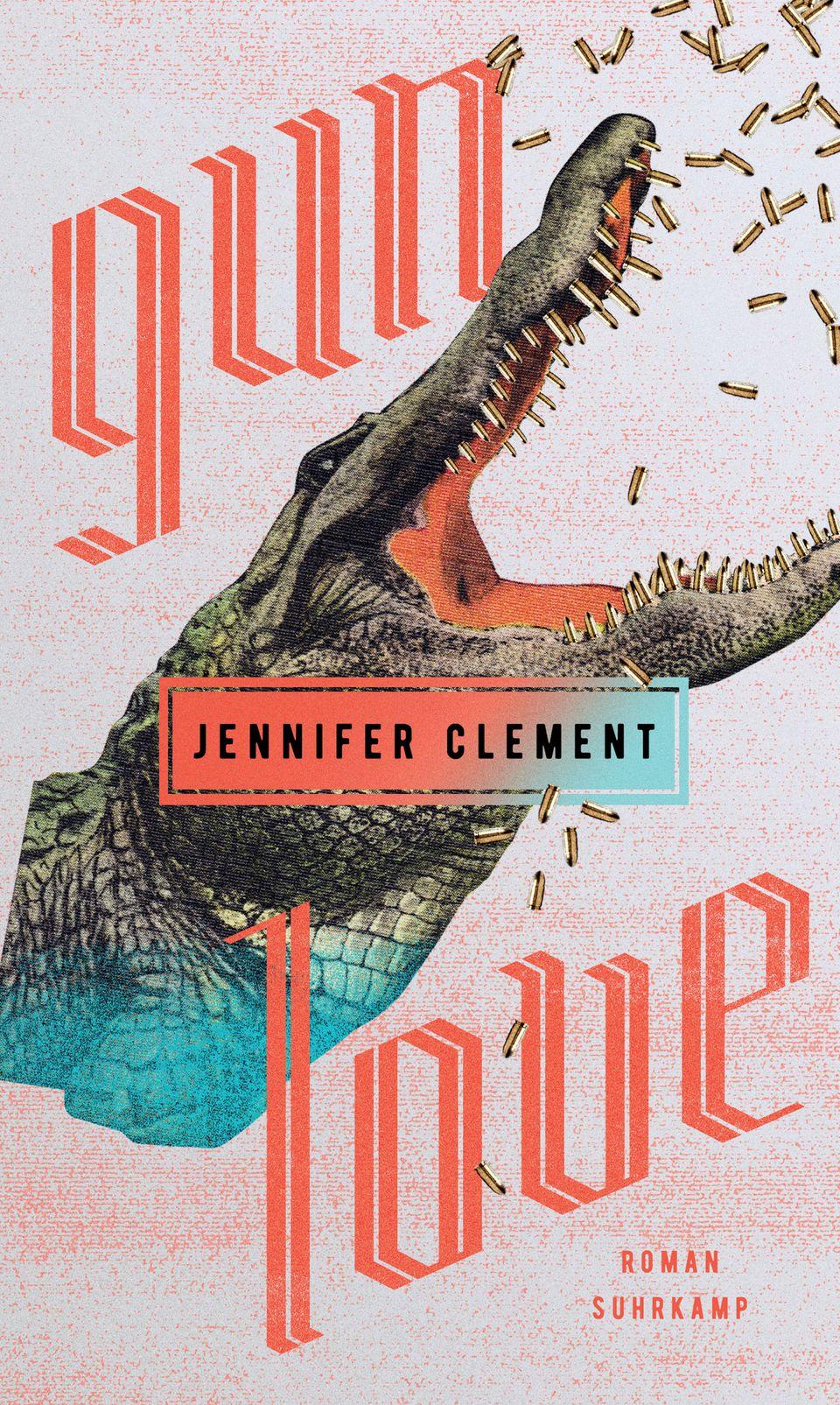"""Jennifer Clement, """"Gun Love"""", Suhrkamp Verlag, 22 Euro. Das Buch erscheint am 10. 9. 2018 und ist hier bestellbar."""