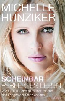 """Michelle Hunziker  """"Ein scheinbar perfektes Leben""""  335 Seiten  Bastei Lübbe  20Euro"""