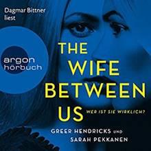 """""""The Wife Between Us - Wer ist sie wirklich?"""""""