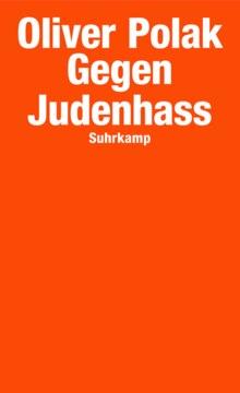 """Buchcover: """"Gegen Judenhass"""" (Suhrkamp) von Oliver Polak"""