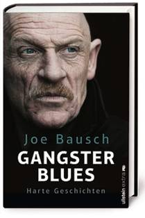 "Joe Bausch: ""Gangsterblues"", Ullstein, 20 Euro, ab 12. Oktober 2018 im Handel"