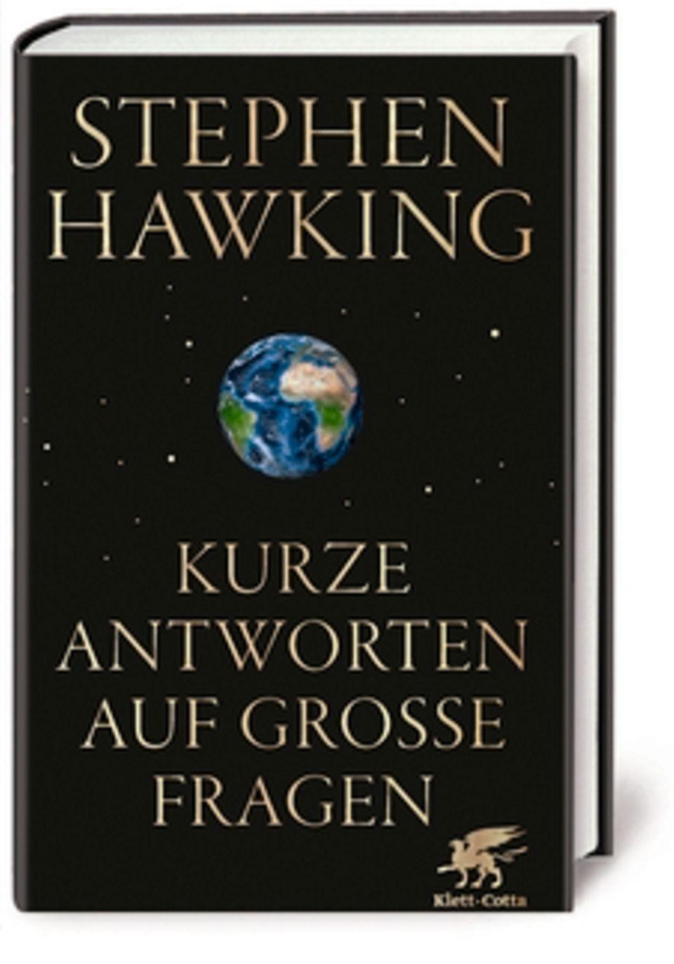 """Stephen Hawking: """"Kurze Antworten auf große Fragen"""", Klett-Cotta-Verlag, 240 Seiten, 20 Euro"""