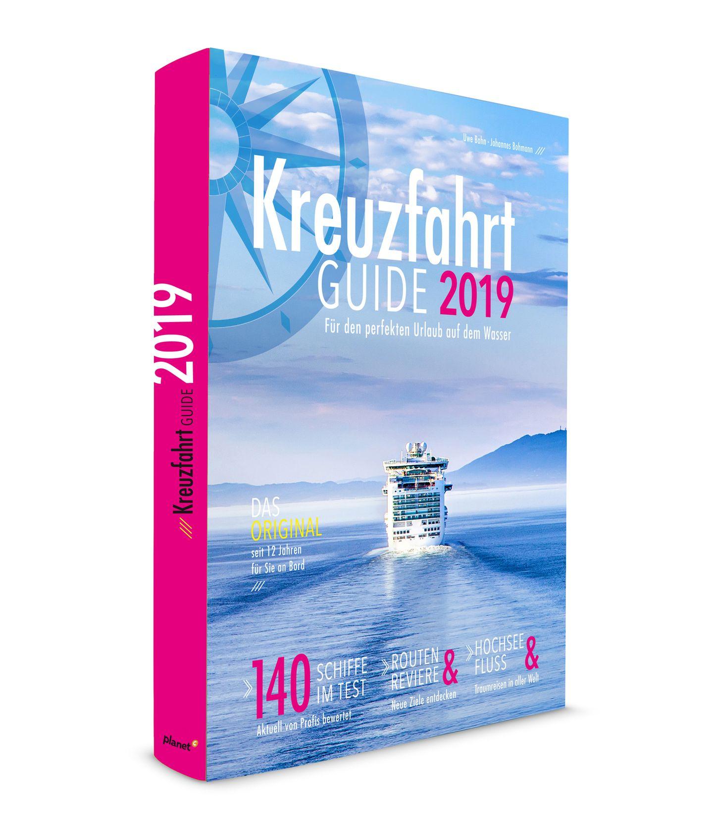"""Der """"Kreuzfahrt Guide 2019""""von Uwe Bahn und Johannes Bohmann stellt 140Hochsee- und Flusskreuzfahrtschiffevor, mit Reportagen, Interviews und Reisetipps.Erschienen beiplanetc GmbH,Preis: 16,80 Euro.."""