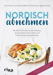 Mehr Infos und Rezepte zum nordischen Ernährungsstil in: Nordisch abnehmen. Riva Verlag. 240 Seiten. 19,99 Euro.