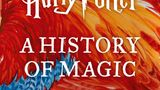 """Hörbuch-Tipps: """"Harry Potter: A History of Magic"""""""