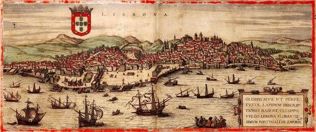 Das Tejo-Ufer der portugiesischen Hauptstadt um 1572 mit dem Stadtteil Ribeira im Vordergrund – von hier aus spann die Handelsmacht ihre Fäden um die bekannte Welt.