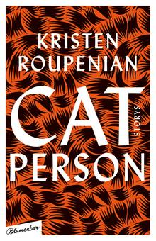 """Cat Person"" von Kristen Roupenian"